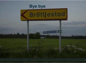 Bye Bye Bröttjestad